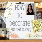 How to Decorate For The DIY'er