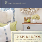 Inspired You, by Miss Mustard Seed {Book Review and Giveaway}