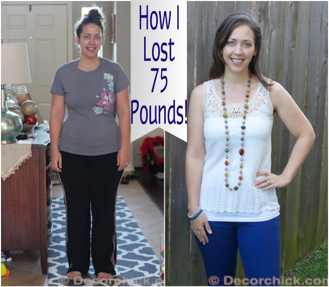 Weight Loss 75 Pounds | www.decorchick.com