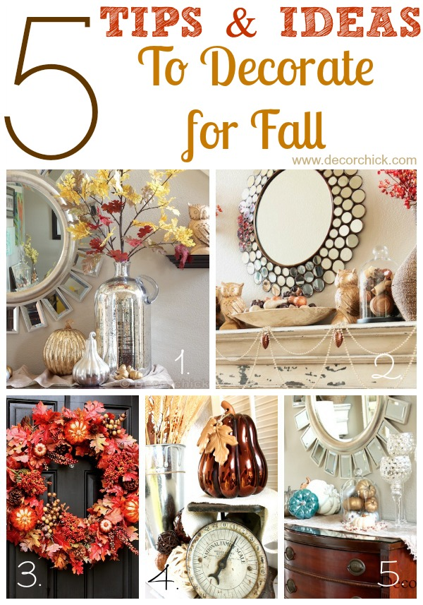 Fall Decorating Tips and Ideas | www.decorchick.com