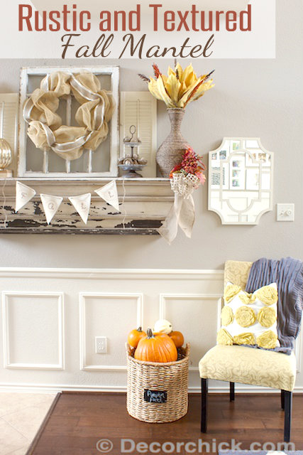Rustic and Textured Fall Mantel | www.decorchick.com