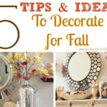 5 Tips and Ideas To Decorate for Fall