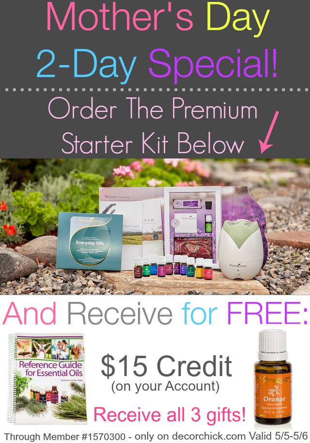 Mother's Day Gift Idea and Special 2-day Promotion to Receive 3 Free Gifts When you Order the Young Living Premium Starter Kit! | www.decorchick.com