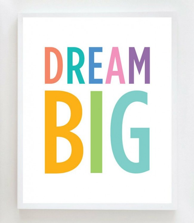 Dream Big Print | www.decorchick.com