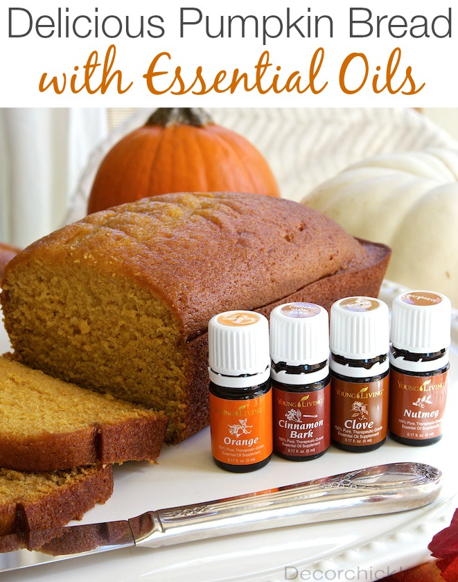 Pumpkin Bread made with Essential Oils. So Good! | Decorchick!®